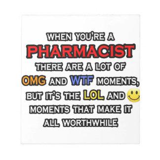 Funny Pharmacist ... OMG WTF LOL Notepad