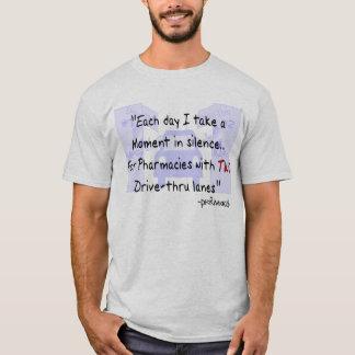 """Funny Pharmacist """"Two Drive-Thru Lanes"""" T-Shirt"""