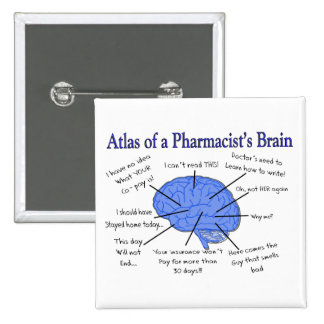 Funny Pharmacist's Brain Gifts 2 Inch Square Button