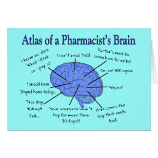 Funny Pharmacist's Brain Gifts Greeting Cards