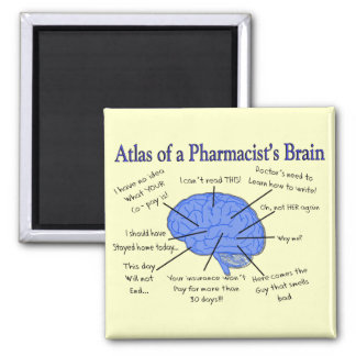 Funny Pharmacist's Brain Gifts 2 Inch Square Magnet