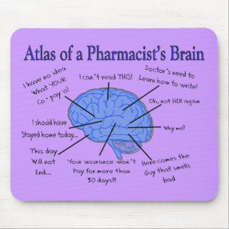 Funny Pharmacist's Brain Gifts Mousepads