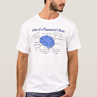 Funny Pharmacist's Brain Gifts T-Shirt