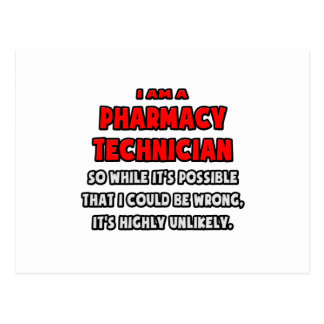 Funny Pharmacy Technician .. Highly Unlikely Postcard