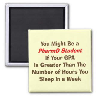 Funny PharmD Student Gifts 2 Inch Square Magnet