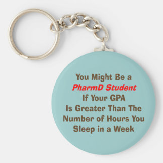 Funny PharmD Student Gifts Keychain