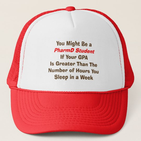 Funny PharmD Student Gifts Trucker Hat