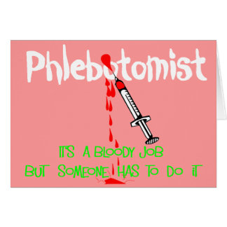 Funny Phlebotomist T-Shirts Gifts Card