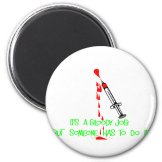 Funny Phlebotomist T-Shirts & Gifts Magnet