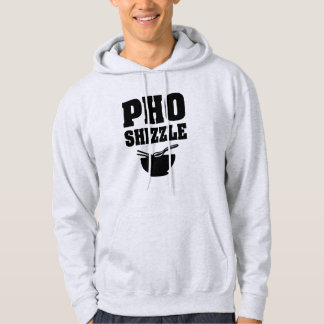 Funny Pho Shizzle men's hoodie