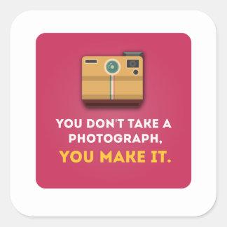 Funny Photograph Quote Square Sticker