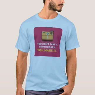 Funny Photograph Quote T-Shirt