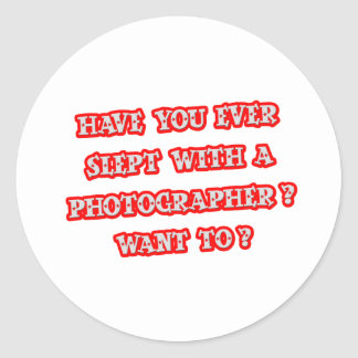 Funny Photographer Pick-Up Line Classic Round Sticker