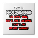 Funny Photographer T-Shirts and Gifts Tile