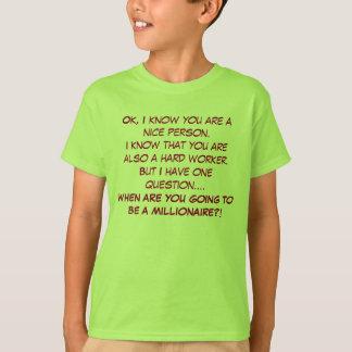 Funny Phrase T T-Shirt
