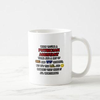 Funny Physician Assistant ... OMG WTF LOL Coffee Mug