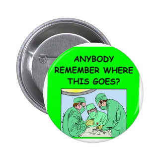 funny physician joke pinback button