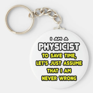 Funny Physicist T-Shirts and Gifts Basic Round Button Keychain