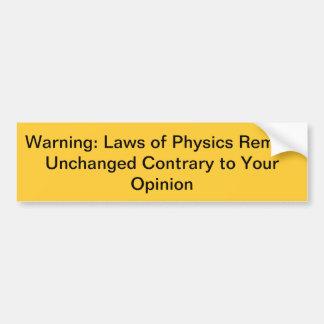 Funny Physics Bumper Sticker