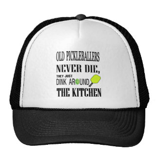 Funny Pickleball Old Pickleballers Never Die Trucker Hat