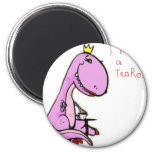 funny picture of a pink dinosaur TeaRex Magnet