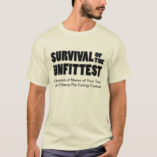 Funny Pie Eating Contest Winner's Survival T-Shirt