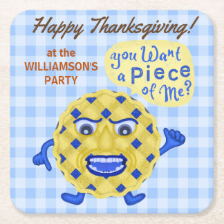 Funny Pie Pun Thanksgiving Feast Fall Dinner Party Square Paper Coaster