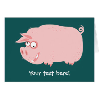 Funny Pig Greeting Card