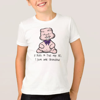 Funny Pig - If Mom & Dad say No Kids T-Shirt