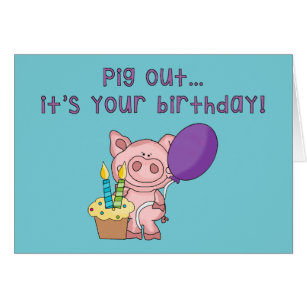 Pig out funny cards greeting photo cards zazzle funny pig out birthday card bookmarktalkfo Image collections