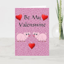 Funny Pig Swine Valentine's Day Card