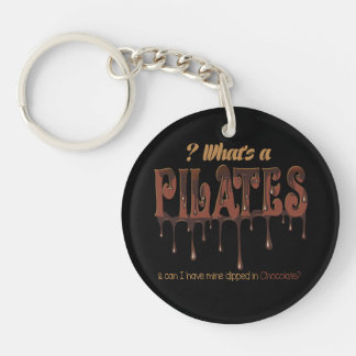 Funny Pilates Dipped in Chocolate Double-Sided Round Acrylic Keychain