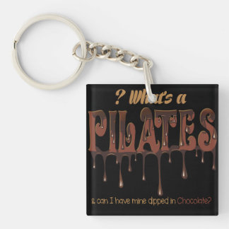 Funny Pilates Dipped in Chocolate Double-Sided Square Acrylic Keychain