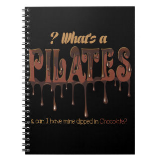 Funny Pilates Dipped in Chocolate Spiral Notebook