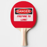 Funny Ping Pong Paddle - Prepare To Lose at Zazzle