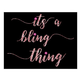 Funny Pink Girly Bling Saying Poster