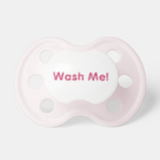Funny Pink Pacifier For Girl Wash Me Keep it Clean BooginHead Pacifier