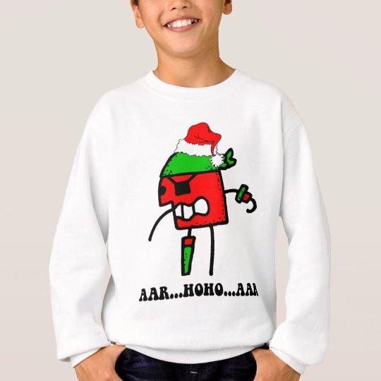 Funny pirate Christmas Sweatshirt