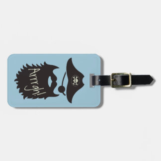 Funny Pirate with Eyepatch Arrrgh! Bag Tag