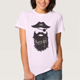 Funny Pirate with Eyepatch Arrrgh! Shirt