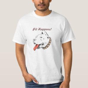"Funny Pit Bull ""Happens"" Men's Women's T-Shirts"