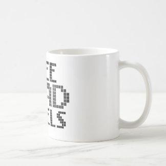 Funny Pixel / Geek Quote Basic White Mug