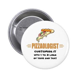 Funny Pizza Pinback Button