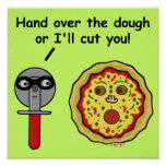 Funny Pizza Cutter Dough Pun Poster