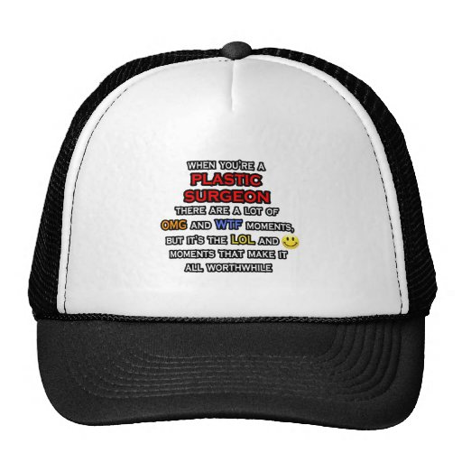 Funny Plastic Surgeon ... OMG WTF LOL Trucker Hat