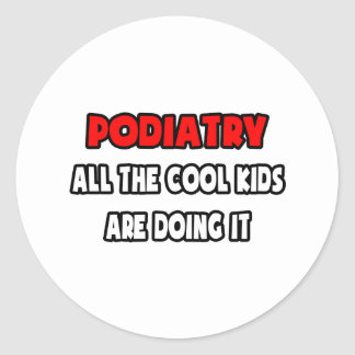 Funny Podiatrist Shirts and Gifts Classic Round Sticker