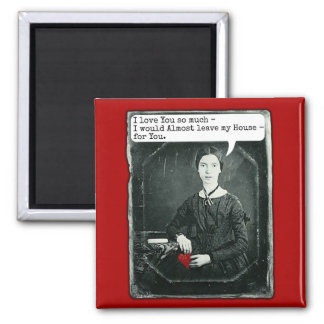 Funny Poet Emily Dickinson Valentine's Day 2 Inch Square Magnet