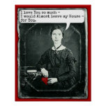 Funny Poet Emily Dickinson Valentine's Day Posters