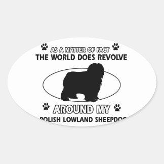 Funny POLISH LOWLAND SHEEPDOG designs Oval Sticker