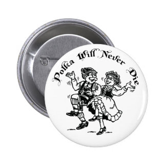 Funny Polka Pinback Button